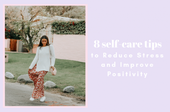 8-self-Care-Tips-to-Reduce-Stress-and-Improve-Positivity